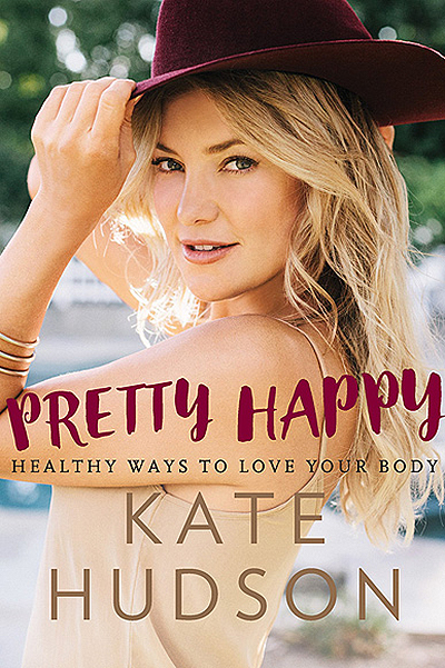 Книга Кейт Хадсон Pretty Happy: Healthy Ways to Love Your Body