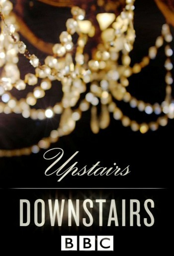 Вверх и вниз по лестнице / Upstairs Downstairs  (сериал BBC)