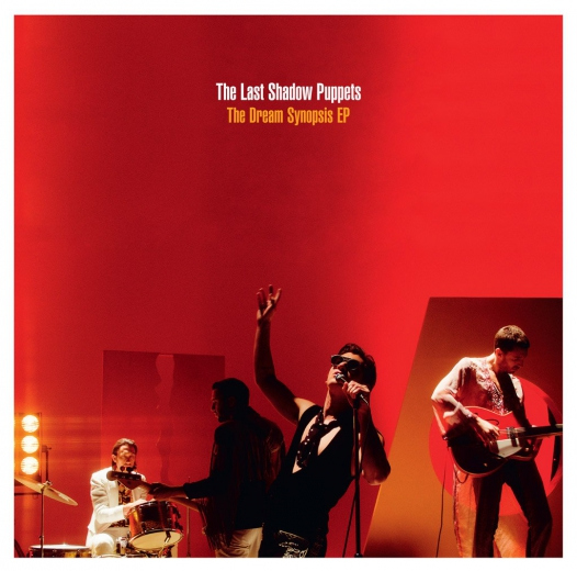 The Last Shadow Puppets–The Dream Synopsis EP