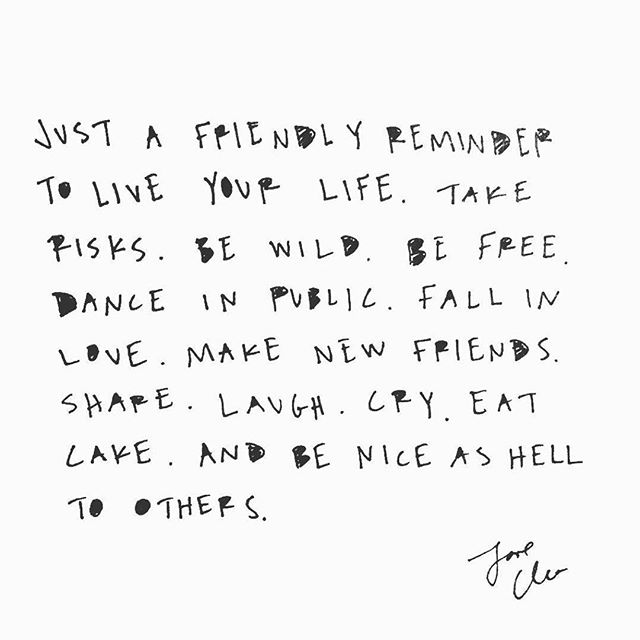 Going into the weekend with this sweet reminder- thx @cleowade ... #liveyourbestlife